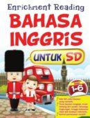 Enrichment Reading Bahasa Inggris SD 1 sampai 6