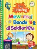Fun Coloring; Mewarnai Benda di Sekitar Kita