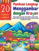 Panduan Lengkap Menggambar dengan Krayon untuk TK & SD