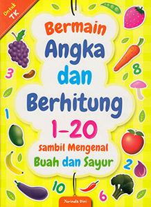Bermain Angka dan Berhitung 1-20 Sambil Mengenal Buah dan Sayur