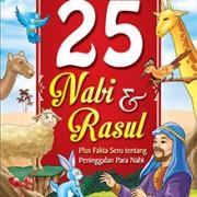 Kisah Menakjubkan 25 Nabi & Rasul