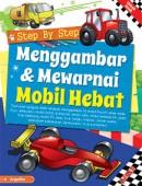 Step By Step Menggambar & Mewarnai Mobil Hebat