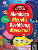 Smart Big Book; Membaca, Menulis, Berhitung, Mewarnai