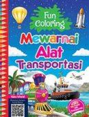 Fun Coloring Mewarnai Alat Transportasi