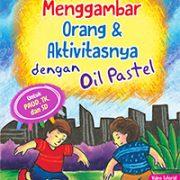 menggambar orang aktivitasnya dengan oil pastel