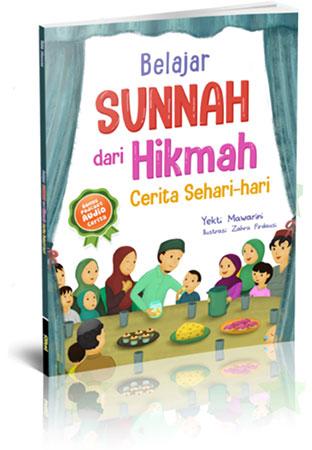 belajar sunnah dari hikmah cerita sehari-hari