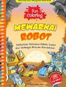 Fun Coloring Mewarnai Robot