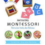 COVER-DEPAN---Aktivitas-Montessori-Stimulasi-Indra-dan-Bahasa1