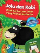 Jolu dan Kobi: Kisah Kerbau dan Jalak yang Saling Membantu (PreOrder)