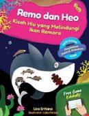 Remo dan Heo: Kisah Hiu yang Melindungi Ikan Remora